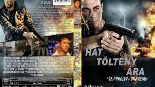 6 Töltény Ára 2012 TELJES FILM