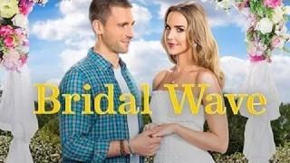 Hallmark Bridal Wave 2015 full movie