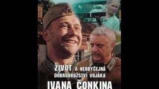 Iván Csonkin közkatona élete és különleges kalandjai (Teljes Film!)