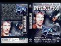 Interceptor  – (Harc a lopakodóért)  – 1992 [Hun]