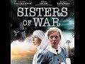 Nővérek a háborúban / Teljes film / 2010
