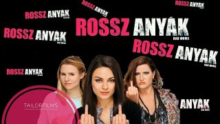 Rossz anyák – Teljes film magyar nyelven HD
