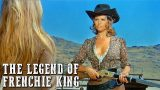 The Legend of Frenchie King | BRIGITTE BARDOT | Free Western Movie | Full Cowboy Film